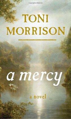 A mercy • Toni Morrison