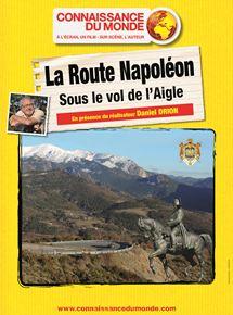 La Route Napoléon  - Sous le vol de l'Aigle