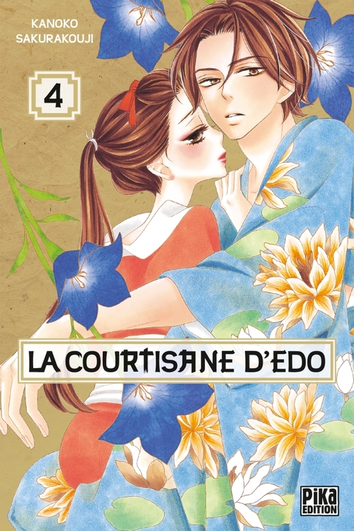 La courtisane d'Edo - Tome 04 - Kanoko Sakurakouji