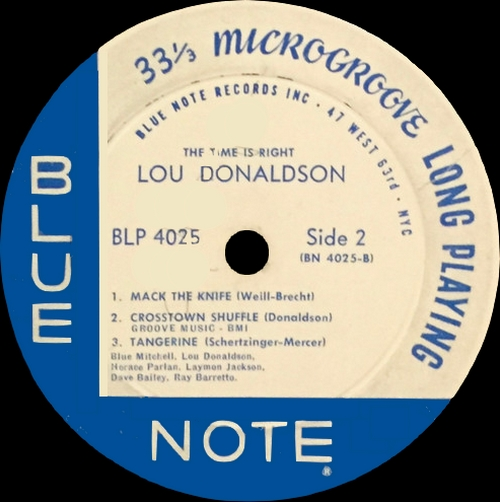 "Lou Donaldson : Album "" The Time Is Right "" Blue Note Records BLP 4025 [ US ]"