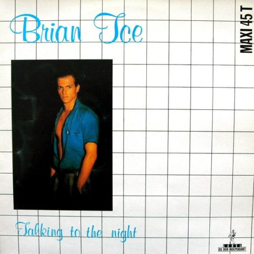 Brian Ice - Talking To The Night (1985)