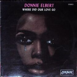 Donnie Elbert - Where Did Our Love Go - Complete LP