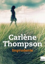 16 livres (policiers/thrillers) de Carlene Thompson