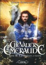 Les Chevaliers d'Emeraude -11- La Justice Celeste