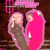 Madonna & Psy - Gangnam Celebration Style