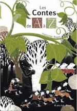 Les contes de A à Z: abécédaire rugueux