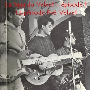 La Saga du Velvet - épisode 1 - Période Pré-VU