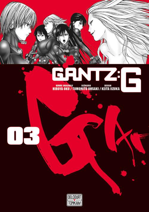 Gantz G - Tome 03 - Hiroya Oku & Keita Iizuka