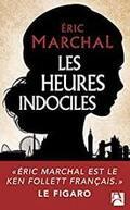 Les heures indociles - Éric Marchal -