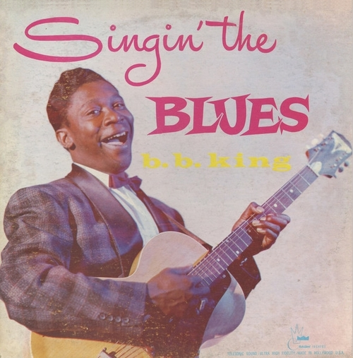 "B.B. King : Album "" Singin' The Blues "" Crown Records 5020 [ US ]"