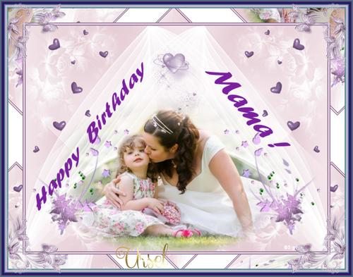 Alles Gute zum Geburtstag Mama !