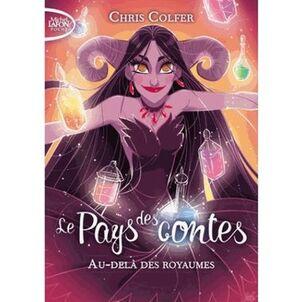 Le Pays des contes Tome 4 - Au-delà des royaumes - Livre ...