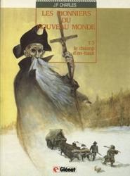 Les Pionniers du Nouveau Monde tome 3