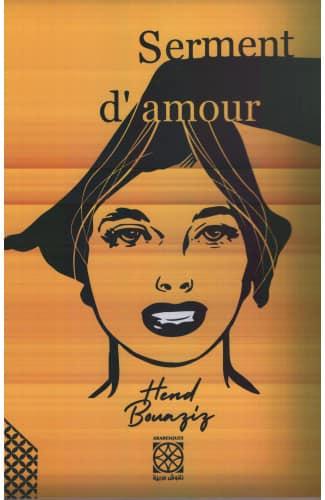 Serment d'amour - Hend Bouaziz