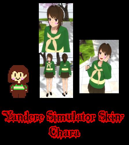 Yandere Simulator- Chara Skin by ImaginaryAlchemist