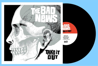 The Bad News - Un second album, vinylique, dans les bacs !