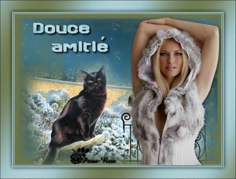 DOUCE AMITIÉ !