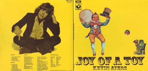 Chefs d'oeuvre oubliés # 21: Kevin Ayers - Joy of a toy (1969) Ed 2003?