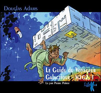 H2G2 : Le guide du voyageur galactique (livre audio)
