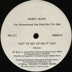 Bobby Nunn - Got To Get Up On It