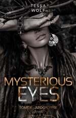 Mysterious eyes - Tessa LL. Wolf