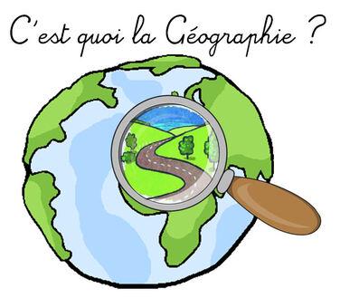 C'est quoi la Géographie ?