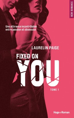 Couverture de Fixed, Tome 1 : Fixed on You