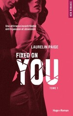 Chronique Fixed on you tome 1 de Laurelin Paige