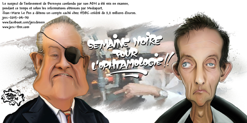 dessin de JERC du jeudi 30 avril 2015 caricature suspect de l'enlevement de Bérényss et de jean marie Le pen : s'ils pensent nous emouvoir ils se fourrent le doigt dans l'oeil. www.facebook.com/jercde