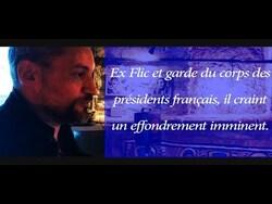 Ex garde du corps des présidents français, il s'inquiète d'un risque d'effondrement imminent