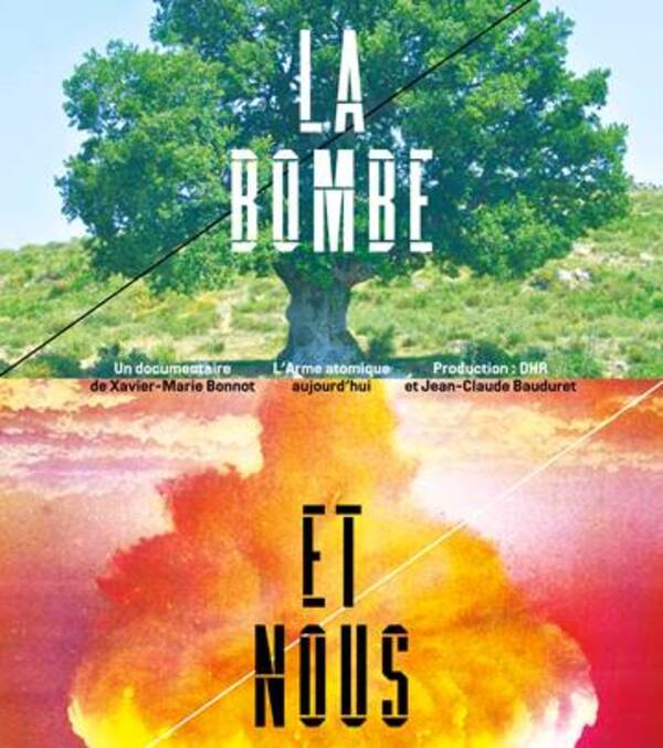 """*Ven 23 Mars 20h30 hublot  à Laragne- film+débat """"la bombe et nous"""""""