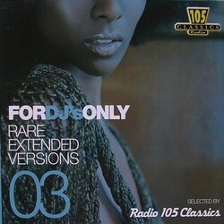 V.A. - For DJ's Only - Rare Extented Versions 03 - Complete CD