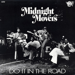 Midnight Movers - Do It In The Road - Complete LP