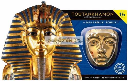 N° 1 Toutankhamon la réplique du masque - Lancement