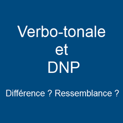Verbo-tonale et DNP