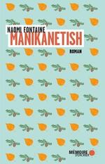 Manikanetish, Naomi FONTAINE