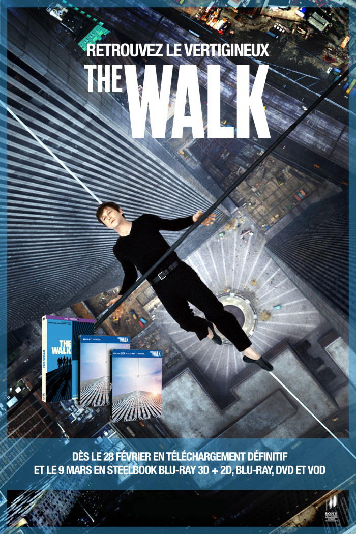 THE WALK en VOD, DVD, BLU-RAY et BLU-RAY 3D le 9 mars 2016 chez Sony Pictures Home Entertainment