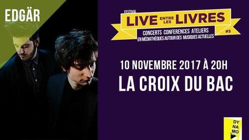 """3ème édition """"Live entre les livres"""" pour la Croix du Bac"""
