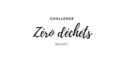 Challenge Zéro déchets, comment si prendre ?