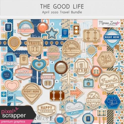 The good life good life April 2020 Travel