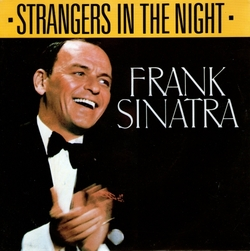 Strangers in the night-Franck Sinatra