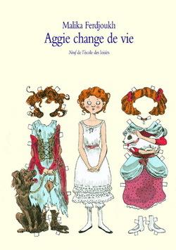 Aggie change de vie de Malika Ferdjoukh
