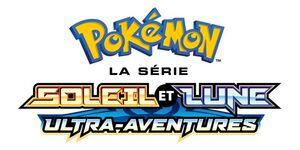 Pokémon saison 21 : Soleil et Lune - Ultra-Aventures en VF
