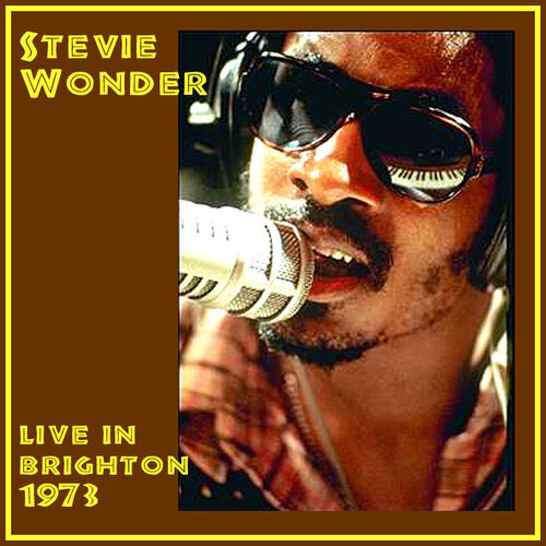 "Stevie Wonder : CD "" Live In Brighton July 04, 1973 "" Not Label [ UK ]"