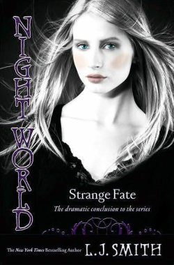 Night World tome 10 : Strange Fate (Le destin de Sarah Strange)