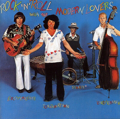 Facétieux: Jonathan Richman and the Modern Lovers - Rock 'n' Roll With The Modern Lovers (1977 Ed 1993)