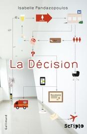 La décision, d'Isabelle Pandazopoulos