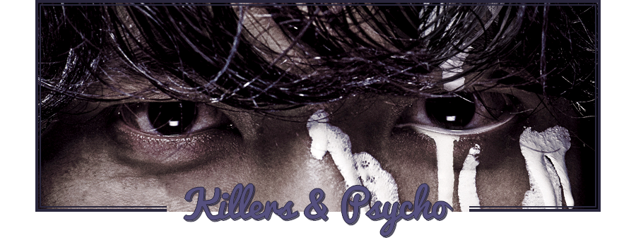 Crushes | Killers & Psycho