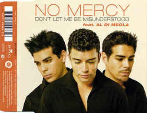 NO MERCY - Don't Let Me Be Misunderstood (2002) (Latino)
