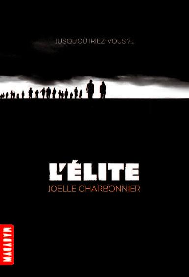 L'Elite: Résilience